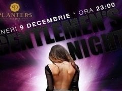 Va invitam in Club Planters la petrecerea Gentlemen`s Night!